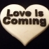 Love Is Coming image