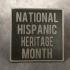 National Hispanic Heritage Month Sign image
