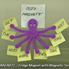 Octo Magnetz... The Ultimate Fridge Magnet!
