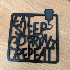 Picture of print of eat sleep 3dPrint repaeat