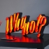 "LED light letters ""Why not?"" image"