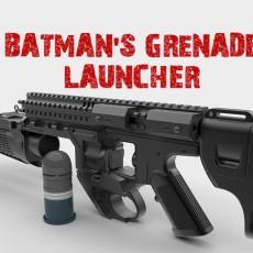 BATMAN S GRENADE LAUNCHER