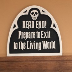 The Haunted Mansion Ride Exit Sign