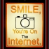 Sign - Smile You're On The Internet image