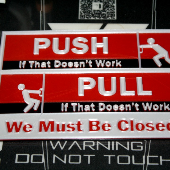 Push - Pull - Closed Door Signs for the Directionally Challenged