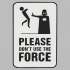 Decoration Plate - Don't use the force image