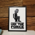 Decoration Plate - Use the force print image