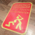 Warning don't touch my 3D printer sign (2 color) image