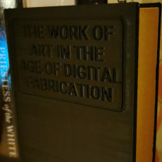 Picture of print of The Work of Art In The Age of Digital Fabrication