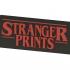 Stranger prints - Stranger Things style sign image