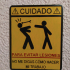 """""""Dont tell me how to do my work"""" Sign (Spanish) image"""