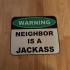 Jackass neighbor sign image
