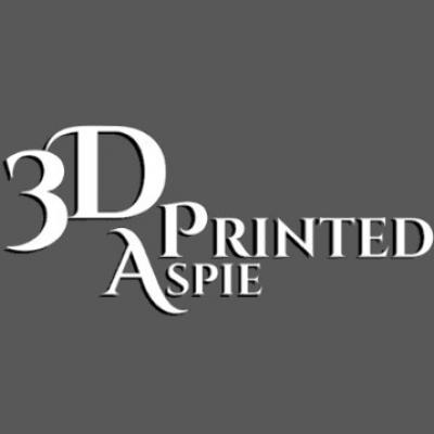 3D Printed Aspie